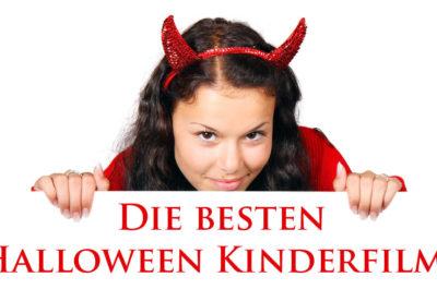 Die besten Halloween Kinderfilme